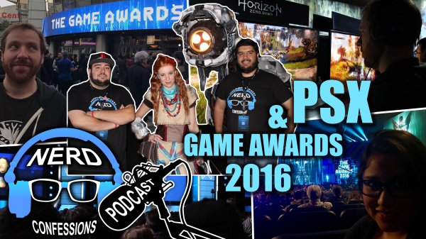 S01E29: Playstation Experience 2016, The Game Awards 2016