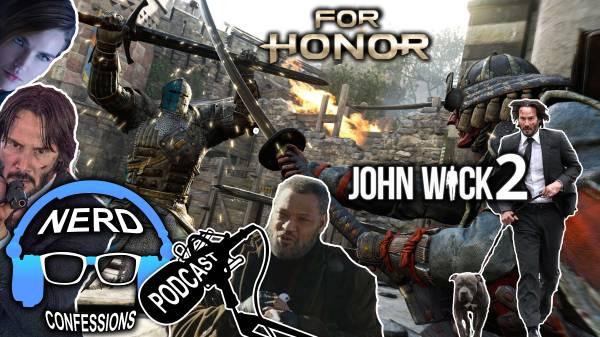 S02E05: Ubisoft's For Honor, John Wick: Chapter 2