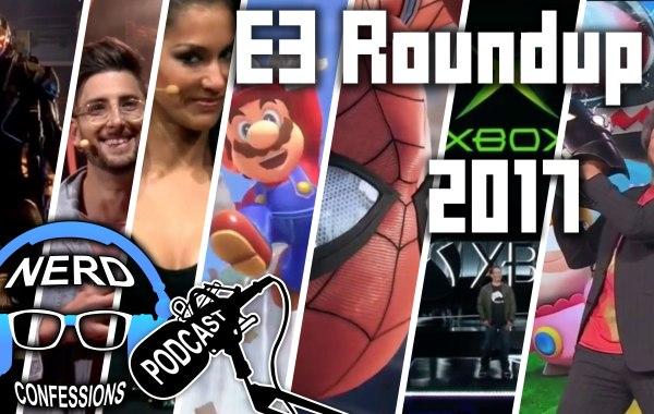 S02E21: E3 Roundup 2017